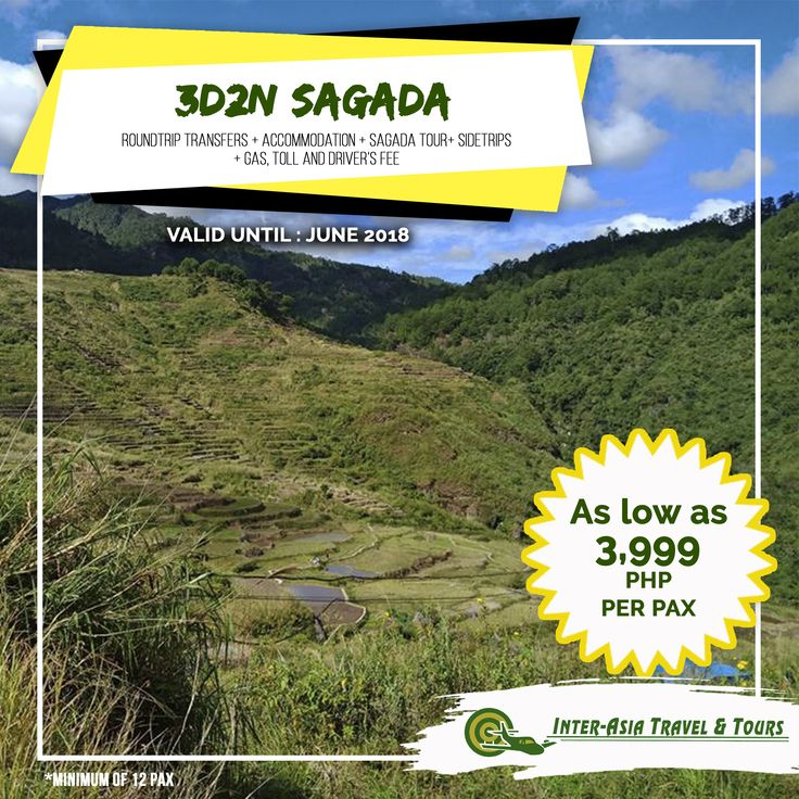 3D2N SAGADA VALID UNTIL: June 2018 INCLUSIONS Visit our website at www.interasiatravelandtours.com for details, more packages, other destinations, and promotions. #InterAsiaTravelandTours