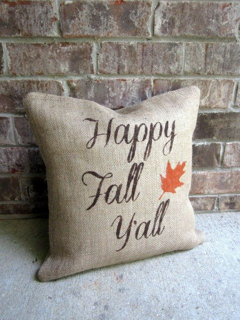 Happy Fall Y'all Burlap Pillow Cover, Fall Pillow Cover, 16x16, Fall Decor, Autumn Decor, Decorative Pillow, Cottage Chic