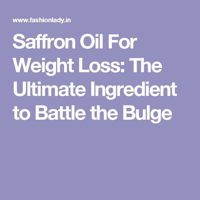 Saffron Oil For Weight Loss: The Ultimate Ingredient to Battle the Bulge