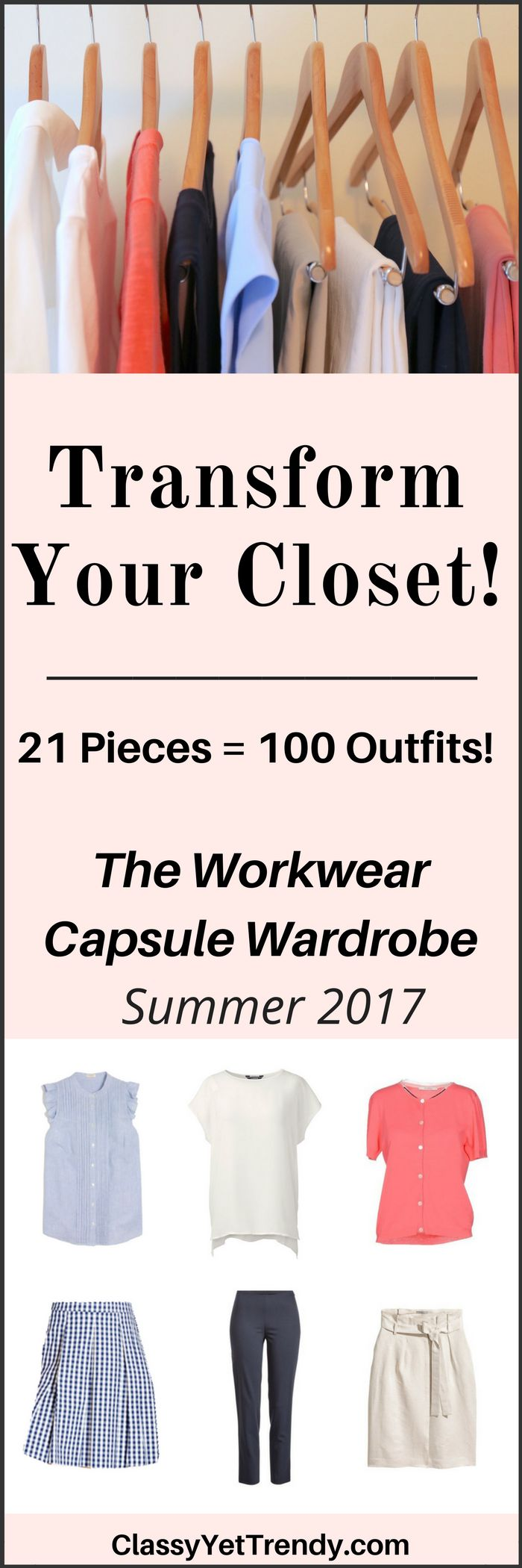 The Workwear Summer 2017 Capsule Wardrobe e-book - Transform your closet! It will show you how to mix and match clothes and shoes to create dozens of outfit ideas that you will love! You probably have several of these clothes and shoes in your closet already. Create the closet of your dreams today with this handy guide!
