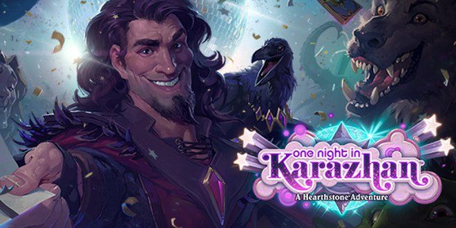 Hearthstone Adventure One Night in Karazhan