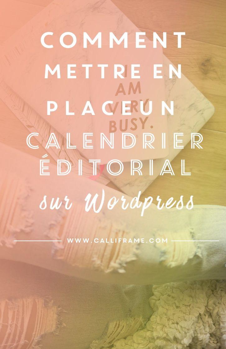 editorial calendar est un plugin qui vous permettra d'avoir d'organiser simplement et facilement vos articles de blog dans Wordpress.