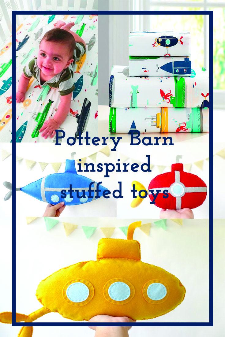 Pottery Barn inspired stuffed toys! Submarine nursery decor ideas.