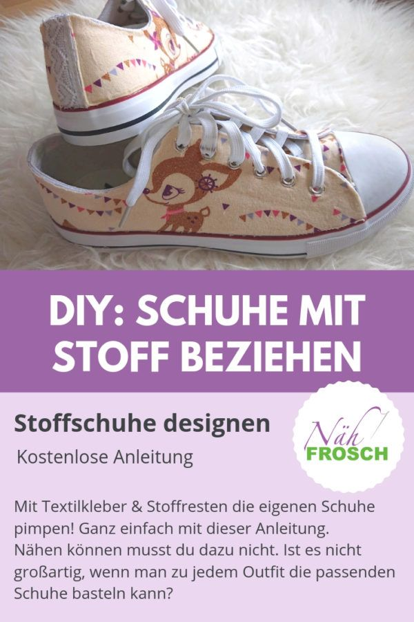 Design your own shoes DIY: Design your own shoes very easily! Do you want …   – Freebooks genäht von Nähfrosch