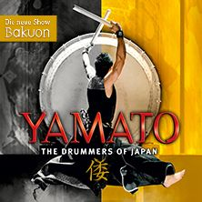 YAMATO The Drummers of Japan: Bakuon - Legend of the Heartbeat // 09.06.2015 - 30.08.2015  // 09.06.2015 20:00 DUISBURG/Theater Duisburg // 10.06.2015 20:00 DUISBURG/Theater Duisburg // 11.06.2015 20:00 DUISBURG/Theater Duisburg // 12.06.2015 20:00 DUISBURG/Theater Duisburg // 13.06.2015 16:00 DUISBURG/Theater Duisburg // 13.06.2015 20:00 DUISBURG/Theater Duisburg // 14.06.2015 15:00 DUISBURG/Theater Duisburg // 16.06.2015 20:00 MÜNCHEN/Circus - Krone - Bau // 17.06.2015 20:00 MÜNCHEN/Circus…