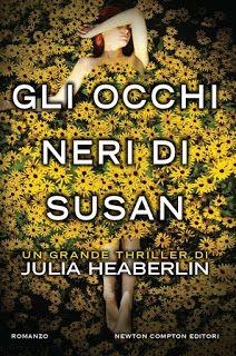 Le Lettrici Impertinenti: [Recensione] GLI OCCHI NERI DI SUSAN - Julia Heabe...