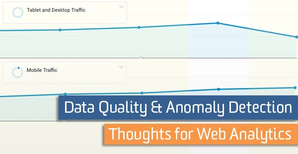 Data Quality & Anomaly Detection Thoughts for Web Analytics http://ift.tt/2t4Bl51
