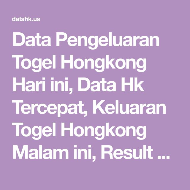 ♚ Paling Di cari Pengeluaran angka togel hongkong sampai dengan hari ini