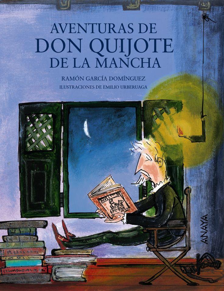 """""""Aventuras de don Quijote de la Mancha"""" - Ramón García Domínguez (Editorial Anaya)"""
