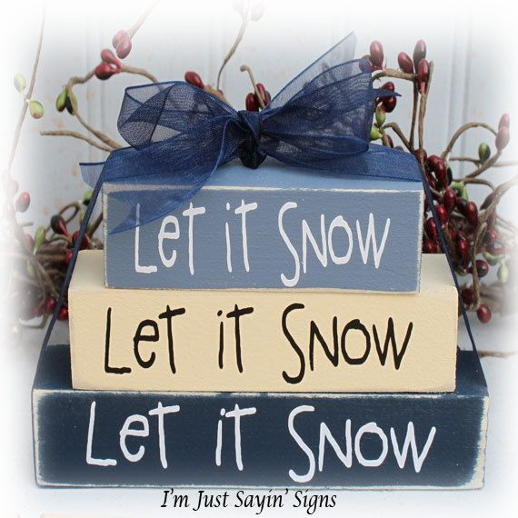 Let It Snow Itty Bitty Wood Block Sign                                                                                                                                                                                 More