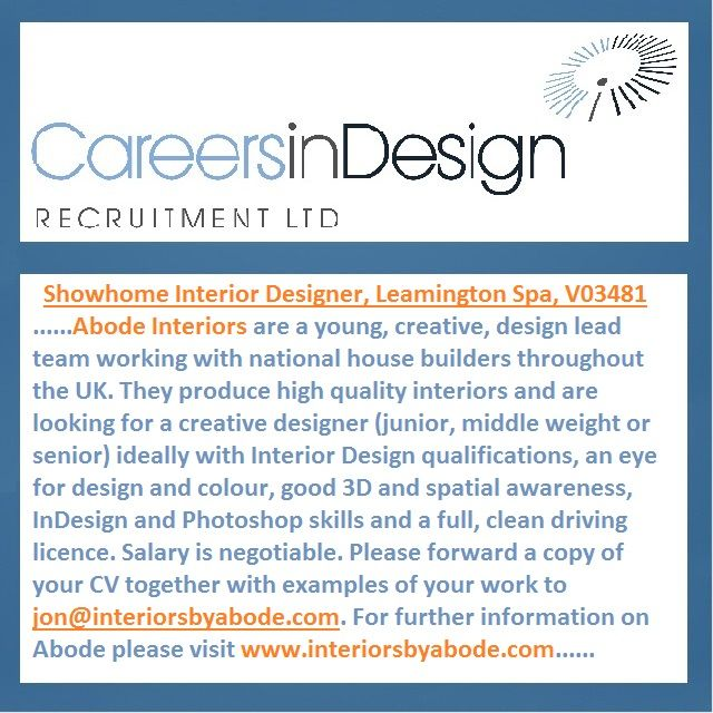 Abode Interiors In LeamingtonSpa Are Recruiting For A Showhome Interior Designer Design Jobs