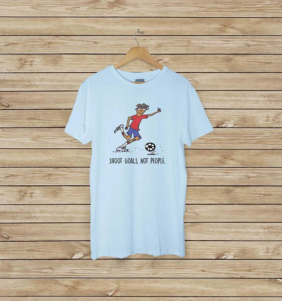 Soccer Guy T-shirt  Shoot Goals Not People  Peaceful