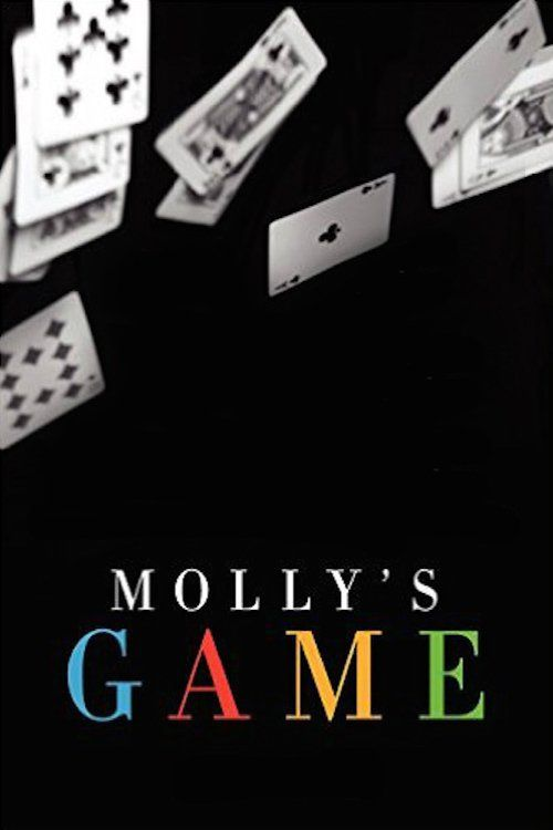 Watch Molly's Game 2017 Full Movie    Molly's Game Movie Poster HD Free  Download Molly's Game Free Movie  Stream Molly's Game Full Movie HD Free  Molly's Game Full Online Movie HD  Watch Molly's Game Free Full Movie Online HD  Molly's Game Full HD Movie Free Online #MollysGame #movies #movies2017 #fullMovie #MovieOnline #MoviePoster #film86560