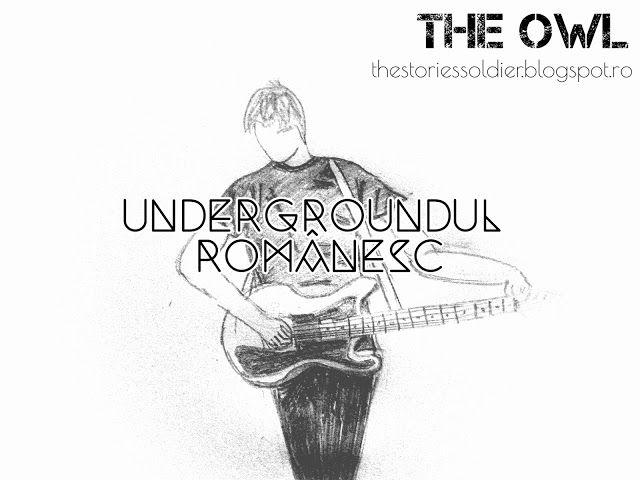 The Owl: Undergroundul românesc