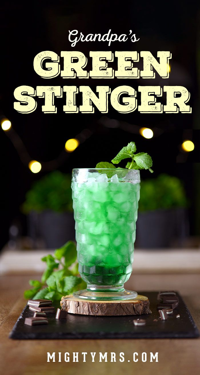 Grandpa S Green Stinger Drink Mighty Mrs Recipe Easy Drink Recipes Cocktail Recipes Easy Delicious Cocktails