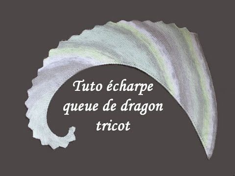 Les tutos de Fadinou: TUTO ECHARPE QUEUE DE DRAGON AU TRICOT