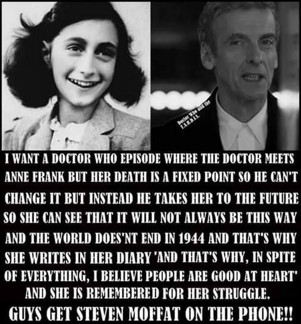 An idea for an episode with Anne Frank and Doctor Who<Don't even watch it but for u whovians