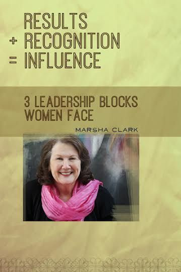 Meet Marsha Clark, of Marsha Clark and Associates, a training and consulting firm in Frisco, TX. Marsha has dedicated much of her career to helping women succeed. We think you will find her advice about women in leadership helpful and inspiring.