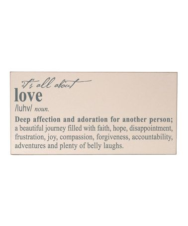 Look what I found on #zulily! Cream & Gray 'It's All About Love' Wall Sign #zulilyfinds