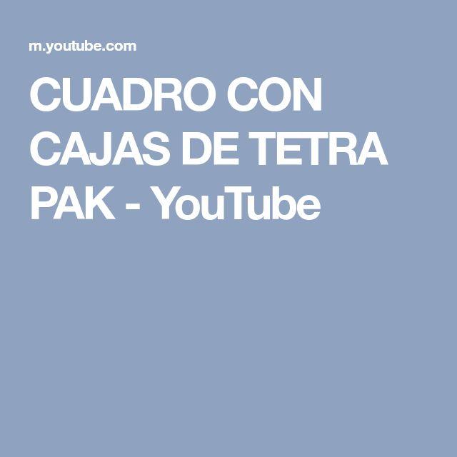 CUADRO CON CAJAS DE TETRA PAK - YouTube