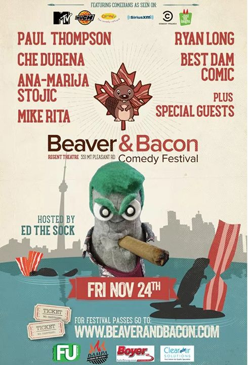 "To quote Rod Stewart, ""Tonight's the night."" And you know it has to be special, because who the hell quotes Rod Stewart?  I'll be coming out of my semi Howard-Hughes-like seclusion to meet the public, hosting the Beaver and Bacon Comedy Festival (Hosted by Ed the Sock) comedy show tonight at the Regent Theatre in Toronto! And after the show, you can get selfies with me.  But also, there's a chance you get to be interviewed by me too! Just like famous celebrities! Except you're Canadian, so…"