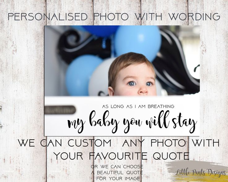 """Personalised Photo with name quote words """"My Baby"""" Picture greeting Card / Print Digital file - ANY PHOTO / QUOTE by LittlePantsDesigns on Etsy https://www.etsy.com/listing/463064287/personalised-photo-with-name-quote-words"""