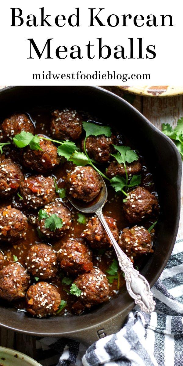 Baked Korean Beef Meatballs Recipe Beef Meatballs Appetizer Recipes Meatball Appetizer Recipe