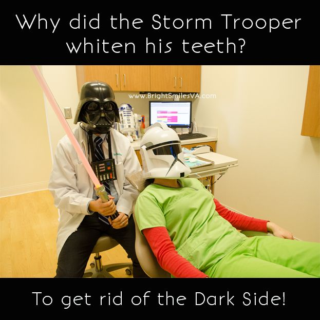 Dentist Joke || Why did the Storm Trooper Whiten his teeth? To get rid of the Dark Side!