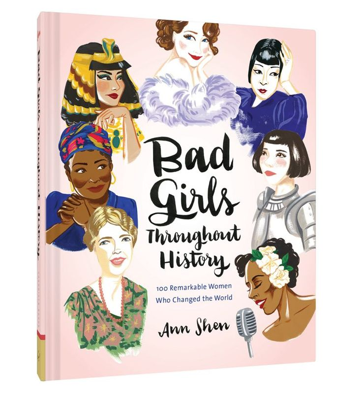 Bag Girls Throughout History: 100 Remarkable Women Who Changed the World