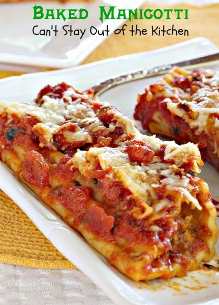 Baked Manicotti | Can't Stay Out of the Kitchen | love this manicotti - you don't have to pre-cook the noodles! This one uses beef, parmesan cheese and mozzarella cheese in a lovely #marinara sauce.