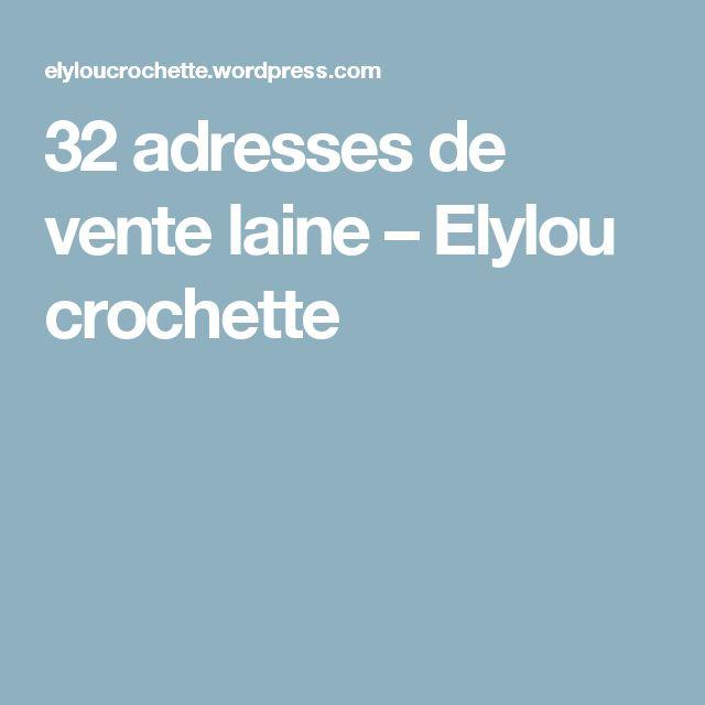 32 adresses de vente laine – Elylou crochette