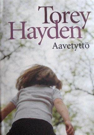 Torey Hayden - Aavetyttö