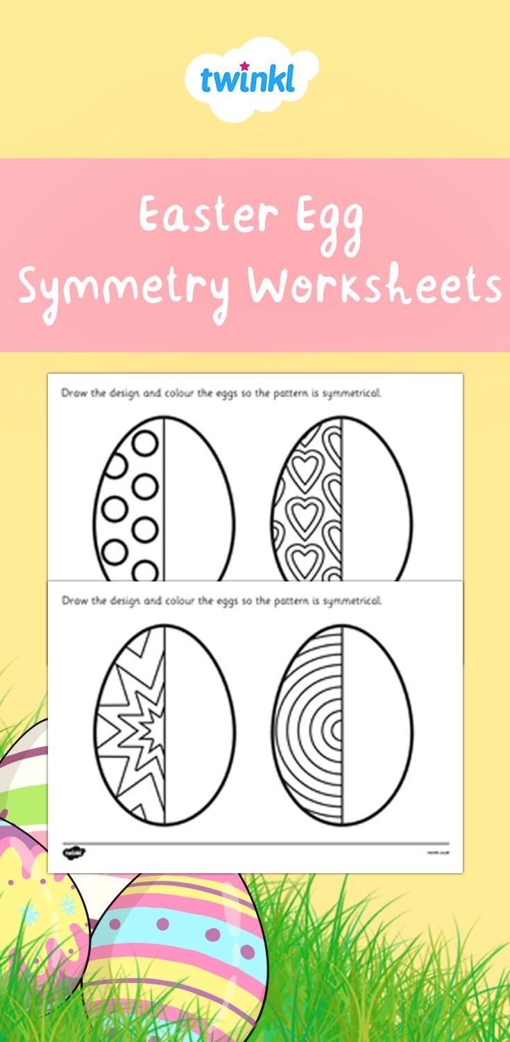 Easter Egg Symmetry Worksheets Easter Activities Easter Worksheets Easter Educational Activities