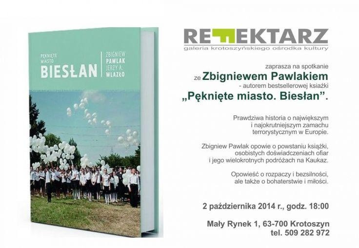 """Spotkanie ze Zbigniewem Pawlakiem, autorem bestsellerowej książki """"Pęknięte miasto. Biesłan""""."""