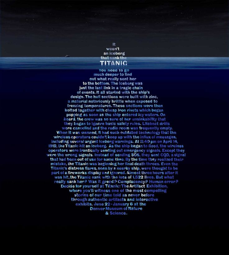 The tip of the iceberg was just the tip of the iceberg. Wonderful graphic for the Denver Museum of Nature and Science: Titanic Exhibit.
