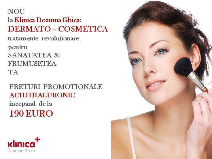 Tratamente dermato-cosmetice cu acid hialuronic, preturi incepand de la 75 euro.