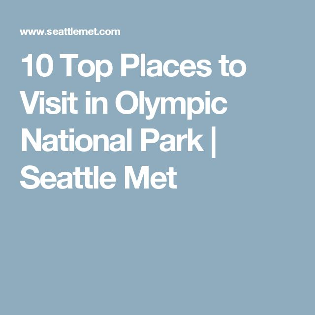 Best Places To Stay Near Seattle Wa: Best 25+ Olympic National Park Hikes Ideas On Pinterest