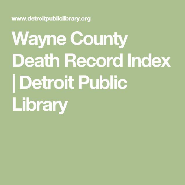 Wayne County Death Record Index   Detroit Public Library