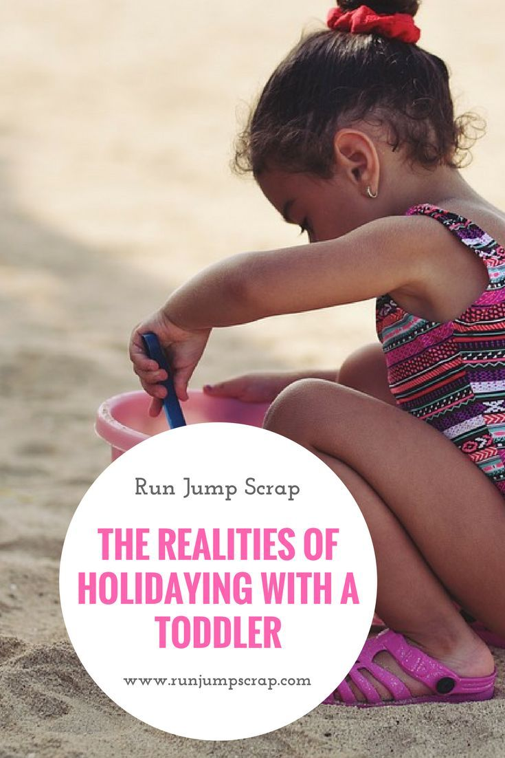 The Realities of Holidaying with a Toddler - Run Jump Scrap! It's not the same going away with kids is it?