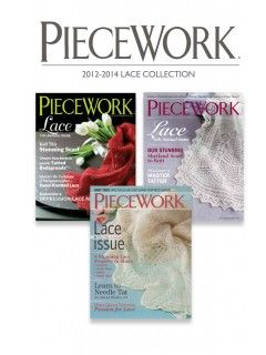 PieceWork 2012-2014 Lace Collection | InterweaveStore.com