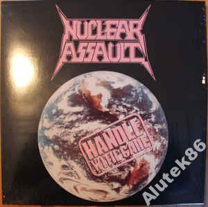 Nuclear Assault  Handle With Care KOLOR