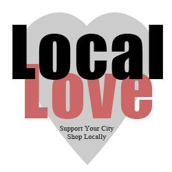 Local Love, Support Your City Shop Locally