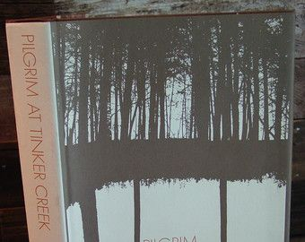 Pilgrim At Tinker Creek By Annie Dillard 1970s Vintage Hardcover In Dustjacket Nature Literature Nature Classics