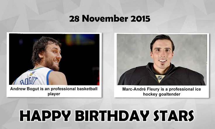 Happy Birthday Sports Stars  #AndrewBogut : is an Australian professional Basketball player who currently plays for the Golden State Warriors of the NBA. He was selected by the Milwaukee Bucks with the first overall pick in the 2005 NBA draft. #MarcAndréFleury : is a Canadian professional Ice Hockey goaltender playing for the Pittsburgh Penguins of the NHL. He won a gold medal with Team Canada at the 2010 Winter Olympics in Vancouver.