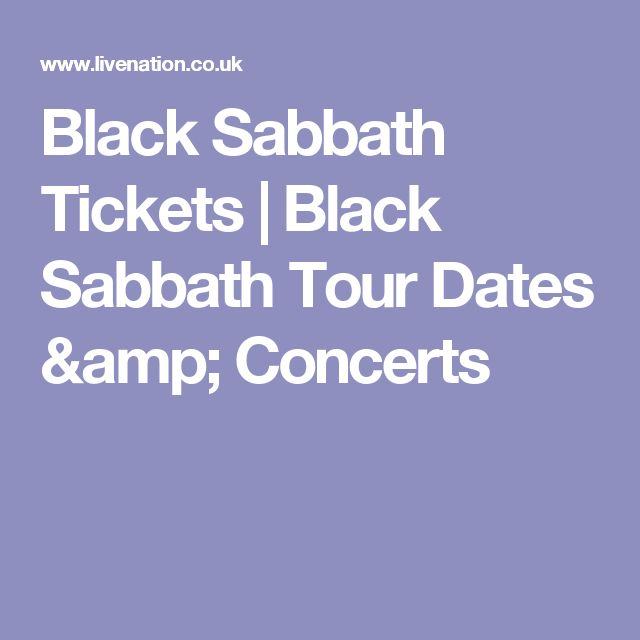 Black Sabbath Tickets | Black Sabbath Tour Dates & Concerts