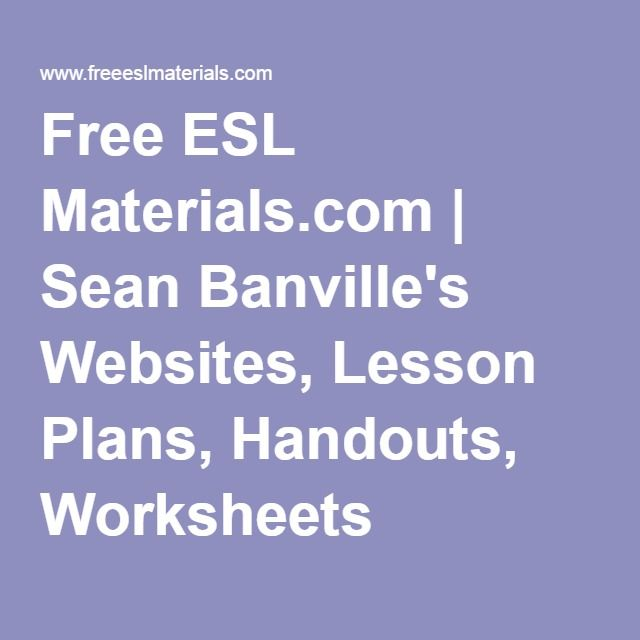 Free ESL Materials.com | Sean Banville's Websites, Lesson Plans, Handouts, Worksheets