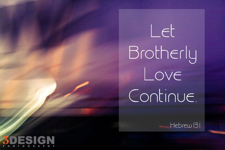 Let Brotherly Love Continue