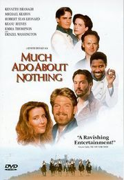 Much Ado About Nothing- Denzel. Keanu. Michael  Keaton do Shakespeare. Both tragic and comedic - in a good way.
