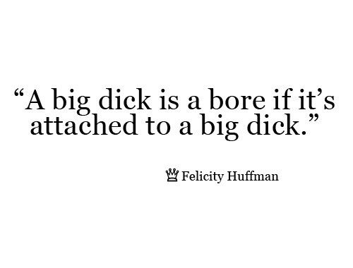 big dicks: Quotes Such, Funny But True, Fuckin Funny, Truths, Humor, Funnies, Funny Quotes Sayings