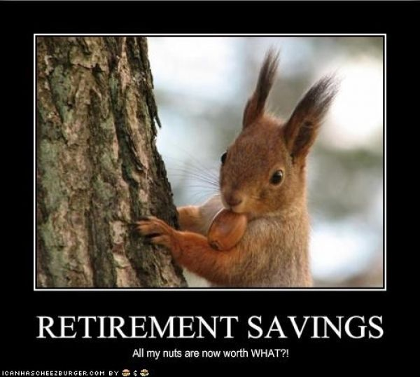 Retirement Savings....All my nuts are now worth WHAT?